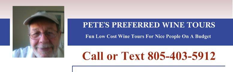 PETE'S PREFERRED WINE TOURS - Fun Low Cost Wine Tours For Nice People On A Budget